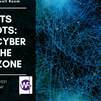 Upcoming Event March 23rd - Boots to Bots: From Cyber To The Grey Zone